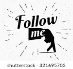 follow me illustration for... | Shutterstock .eps vector #321695702