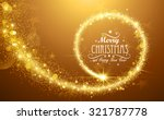 christmas background with gold... | Shutterstock .eps vector #321787778