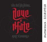 love and hate lettering. modern ... | Shutterstock .eps vector #321819518