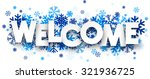 welcome sign with snowflakes.... | Shutterstock .eps vector #321936725