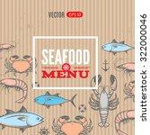 seafood vector menu template... | Shutterstock .eps vector #322000046
