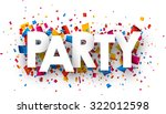 party with colour confetti.... | Shutterstock .eps vector #322012598