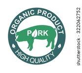pork  organic product label | Shutterstock .eps vector #322062752
