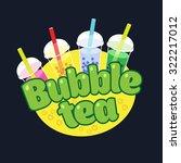 bubble tea concept logotype.... | Shutterstock .eps vector #322217012