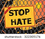 text stop hate written with... | Shutterstock .eps vector #322305176
