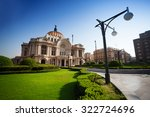 palace of fine arts in mexico... | Shutterstock . vector #322724696