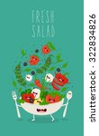 funny fresh salad. vector... | Shutterstock .eps vector #322834826