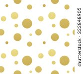 classic dotted seamless gold... | Shutterstock .eps vector #322848905