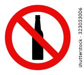 No Alcohol Sign. Warning Sign...