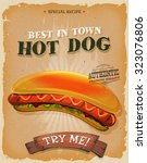 grunge and vintage hot dog... | Shutterstock .eps vector #323076806