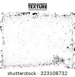 grunge texture   abstract... | Shutterstock .eps vector #323108732