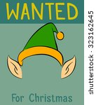 wanted christmas poster for the ... | Shutterstock .eps vector #323162645