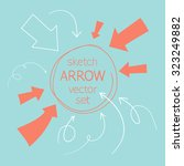 sketch arrows vector set | Shutterstock .eps vector #323249882