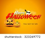 happy halloween vector... | Shutterstock .eps vector #323269772