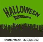 oozing slime halloween | Shutterstock .eps vector #323338352