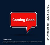 coming soon text realistic red... | Shutterstock .eps vector #323565782