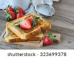 French Toasted With Strawberry...
