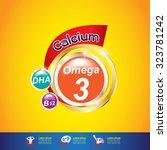 kids omega calcium and vitamin  ... | Shutterstock .eps vector #323781242