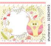 cute  owl birthday card. baby... | Shutterstock . vector #323824592