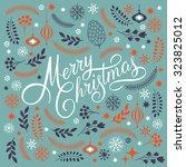 merry christmas lettering  | Shutterstock .eps vector #323825012
