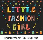 little fashion girl card. cute... | Shutterstock .eps vector #323831705