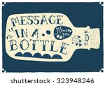 Message In A Bottle Hand...