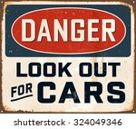 danger look out for cars  ... | Shutterstock .eps vector #324049346