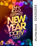 let s celebrate  new year party ... | Shutterstock .eps vector #324202055