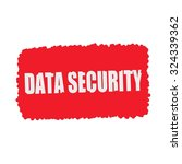 data security white stamp text... | Shutterstock . vector #324339362