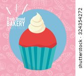 always fresh bakery products...   Shutterstock .eps vector #324354272