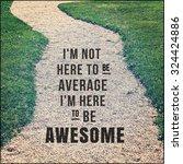 inspirational typographic quote ...   Shutterstock . vector #324424886
