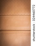 part of orange leather inside... | Shutterstock . vector #324460772