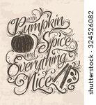vector hand lettering quote... | Shutterstock .eps vector #324526082