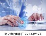 hands of businessman working... | Shutterstock . vector #324539426
