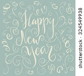 happy new year   hand drawn... | Shutterstock .eps vector #324549938