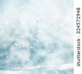 snowing in winter time  | Shutterstock . vector #324572948