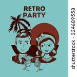 retro party design  vector... | Shutterstock .eps vector #324689558