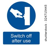 switch off after use sign vector | Shutterstock .eps vector #324715445