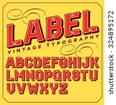 vintage vector decorative font. ... | Shutterstock .eps vector #324895172