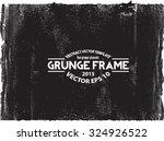 grunge frame   abstract texture....   Shutterstock .eps vector #324926522
