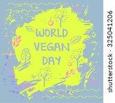 world vegan day vector... | Shutterstock .eps vector #325041206