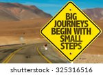 Big Journeys Begin With Small...