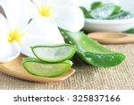 aloe vera use in spa for skin...   Shutterstock . vector #325837166