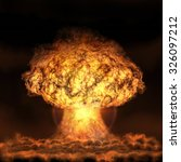 Explosion Of Nuclear Bomb....