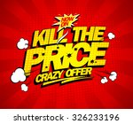 crazy offer  kill the price... | Shutterstock .eps vector #326233196