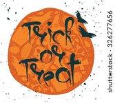 trick or treat halloween poster ... | Shutterstock .eps vector #326277656