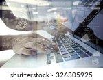 businessman hand working with... | Shutterstock . vector #326305925