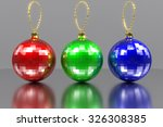 rendered rgb christmas baubles... | Shutterstock . vector #326308385