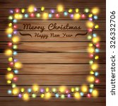 christmas lights on wooden... | Shutterstock .eps vector #326332706