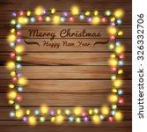 christmas lights on wooden... | Shutterstock .eps vector #326332706